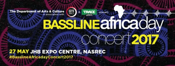 Bassline Africa Day Concert 2017 Coming in Hot