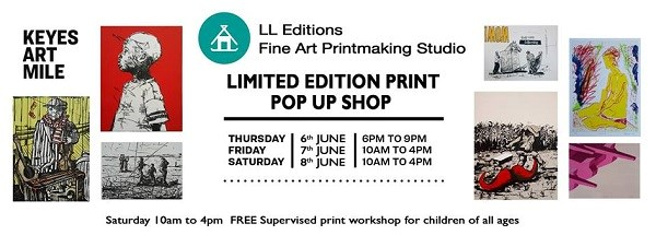 Don't miss LL Editions Pop Up Print show
