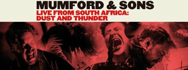 Mumford & Sons Live From South Africa
