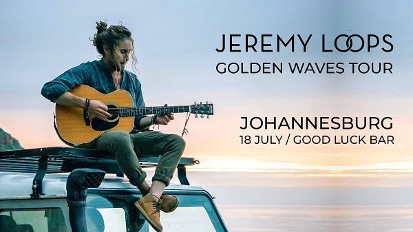 Jeremy Loops Golden Waves Tour